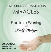 Creating Conscious Miracles with Clardy Malugen