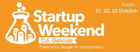 Startup Weekend Delicias 21,22 y 23 de Oct.