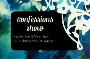confessions~ an art show by jamie smith