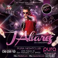PURA CLUB PRESENTS: J ALVAREZ