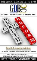 Health Care Reform Round Table (What you need to know)