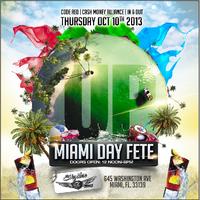 """UP """"Miami Day Fete"""""""