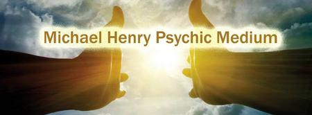 MICHAEL HENRY : PSYCHIC MEDIUM - Killyhelvin...