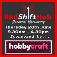 RedShift Hub Networking Day Sponsored by Hobbycraft
