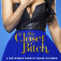 The Closet Bitch