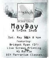 MayDay Trunk Show + Party @ 5th Stitch