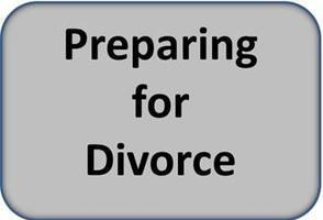 Preparing for Divorce -  Ask the Experts