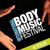 International Body Music Festival  - TICKETS AVAILABLE...
