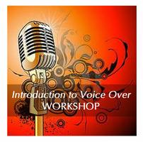 Introduction to Voice Over Workshop