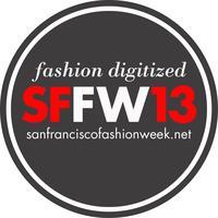 San Francisco Fashion Week ® 2013 #SFFW13 - RETAIL...