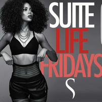 THIS FRIDAY!! #SUITELIFEFRIDAYS HOSTED BY BIG TIGGER...