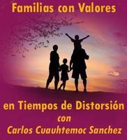 FAMILIAS CON VALORES EN EPOCAS DE DISTORSION