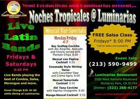 Noches Tropicales @ Luminarias
