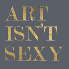 Art Isn't Sexy  logo