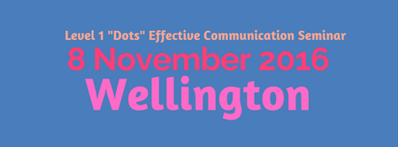 WELLINGTON DOTS - EFFECTIVE COMMUNICATION