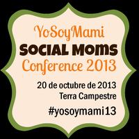 YoSoyMami Social Moms Conference 2013