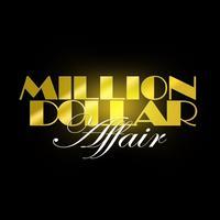 :: The Million Dollar Affair ::