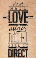 Direct Mail Love Affair: Touch it, Feel it, Be DIRECT