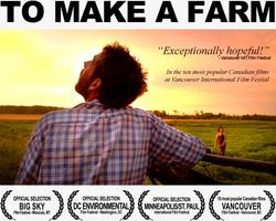 """To Make a Farm"" Film Premiere and Panel Discussion"