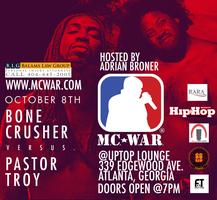 MC WAR: BONE CRUSHER VS. PASTOR TROY