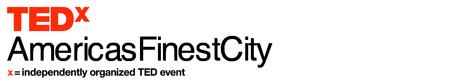 TEDxAmericasFinestCity 2013