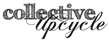 Collective Upcycle 2013 Call for artists