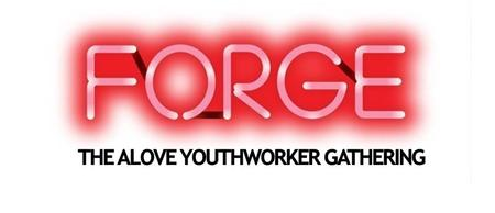 FORGE: The ALOVE UK Youth Worker Gathering