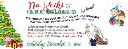 Keiki Christmas Show: Me'oukou Ka Maluhia O Ka Wa...