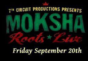 Moksha Roots Live