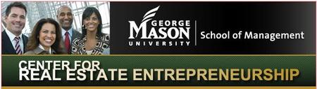 The Center for Real Estate Entrepreneurship Presents:...