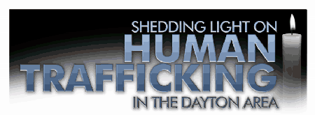 Shedding Light on Human Trafficking in the Dayton Area