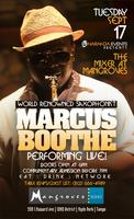 World Renowned Saxophonist Marcus Boothe performing...