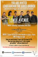 YOUR CORDIALLY INVITED TO: LENOX AVENUE THE SERIES...
