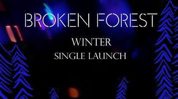 Broken Forest Single Launch