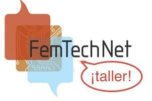 FemTechNet ¡Taller! - Dialogues on Feminism & Technology