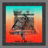 NOT SOLD OUT - Soundpieces Mighty present VibeSquaD &...