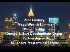 21st Century Mega Wealth Summit