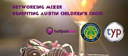 HPN & TYP Networking Mixer benefiting the Austin...