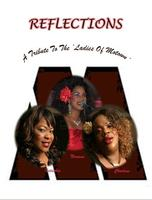 REFLECTIONS: A Tribute To The LADIES OF MOTOWN