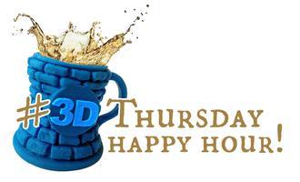 #3DThursday Pre-Maker Faire Happy Hour