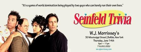 Seinfeld Trivia @ W.J. Morrissey's - Ticket Includes...
