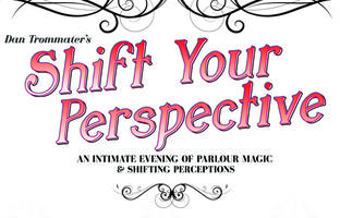 Shift Your Perspective Magic Show