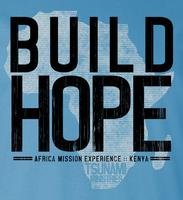 "Build Hope ""Join Tsunami In Building a Church in Kenya"""