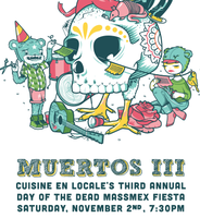 Muertos III: A Day of the Dead Fiesta of Local Food...