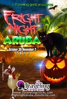 FRIGHT NIGHT ARUBA