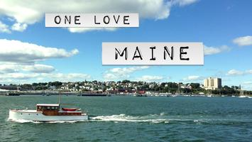 One Love: Maine