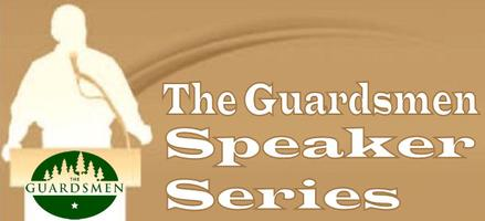 The Guardsmen Speaker Series with District #2 SF...