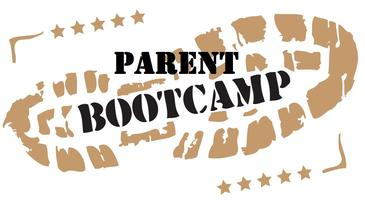 """BOOTCAMP FOR PARENTS"""
