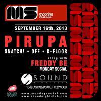 #PIRUPA at Sound Monday Sept 16 FREE on The CHEMISTRY...