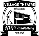 100th Anniversary of the Village Theatre Celebration
